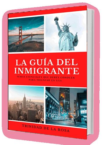La Guía del Inmigrante